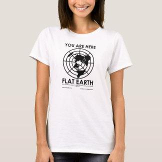 SIE SIND HIER - FLACHE ERDE T-Shirt