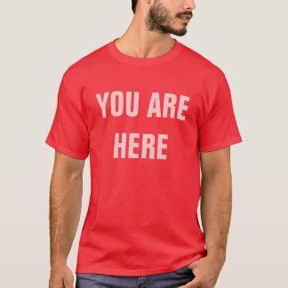 SIE SIND HIER T-Shirt