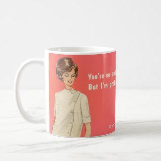 Sie sind hübsch, ich sind hübscher kaffeetasse