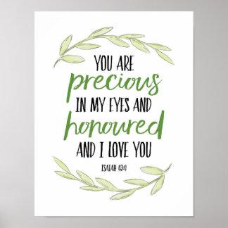 Sie sind in meinen Augen - Jesaja-43:4 wertvoll Poster