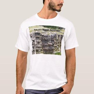 Sie sind Mayasonnenschein! T-Shirt
