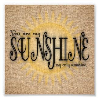 Sie sind mein Sonnenschein auf Leinwand Fotodruck