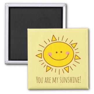 Sie sind mein Sonnenschein-glücklicher niedlicher Quadratischer Magnet