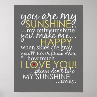 Sie sind mein Sonnenschein - Grau - Plakat