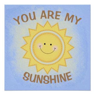 """""""Sie sind mein Sonnenschein-"""" niedliches Perfektes Poster"""