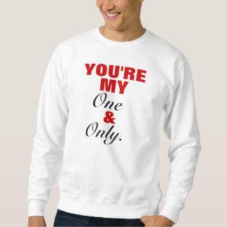 Sie sind mein u. nur Crewneck Sweatshirt