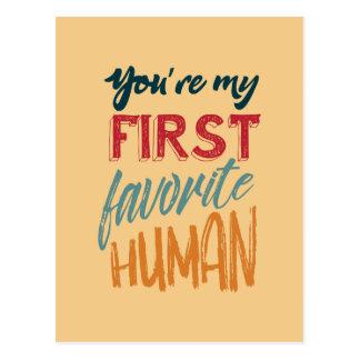 Sie sind meine erste LieblingsLiebe des menschen I Postkarte