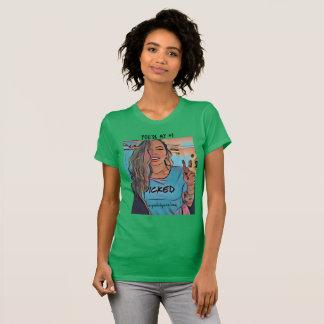 Sie sind meine NR. EINE T-Shirt