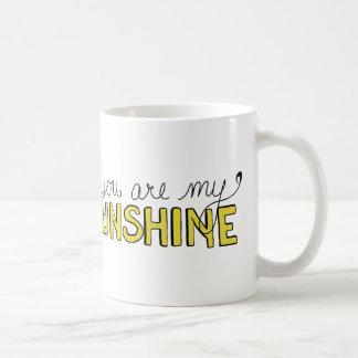 Sie sind meine Sonnenschein-Kaffee-Tasse Tasse