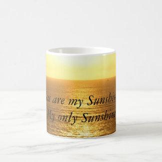 Sie sind meine Sonnenschein-Tasse