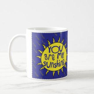 Sie sind meine Sonnenschein-Tasse mit blauem Text Tasse
