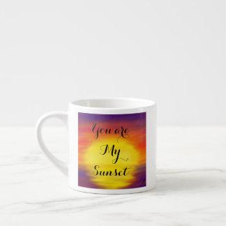 Sie sind meine Sonnenuntergang-Tasse Espressotasse