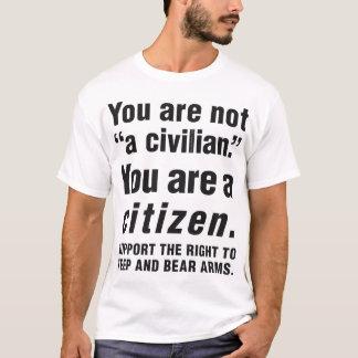 """Sie sind nicht """"ein Zivilist"""". T-Shirt"""
