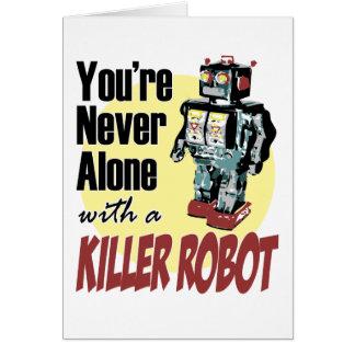 Sie sind nie mit einem Mörder-Roboter allein Karte