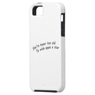 Sie sind nie zu alt, nach einem Stern zu wünschen Schutzhülle Fürs iPhone 5