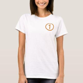 Sie sind NR. EINE - Durchführer in der T-Shirt