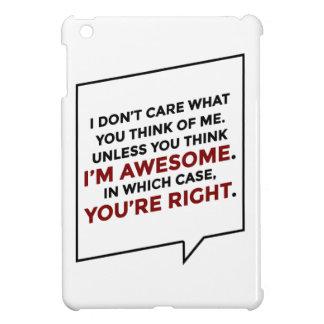 Sie sind Recht, das ich fantastisch bin iPad Mini Hülle