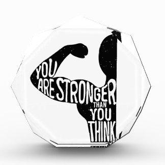 Sie sind stärker, als Sie denken Acryl Auszeichnung