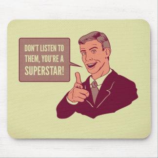 Sie sind Superstar motivierend Mousepad