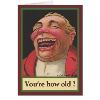 Sie sind, wie alt? Geburtstag Karte