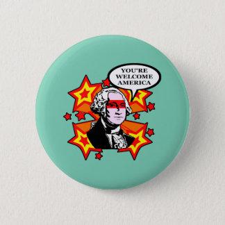 Sie sind willkommenes Amerika Runder Button 5,1 Cm