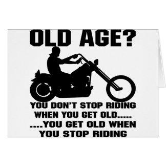 Sie stoppen nicht zu reiten, wenn Sie alt werden Karte