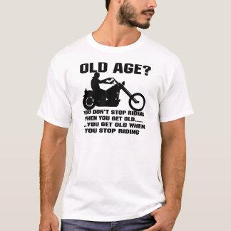 Sie stoppen nicht zu reiten, wenn Sie Sie werden T-Shirt