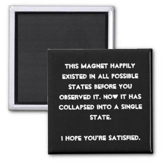 Sie stürzten es ein! Quantums-Physik-Spaß Quadratischer Magnet