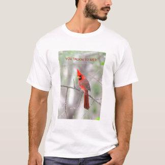 Sie talkin zu mir? T - Shirt