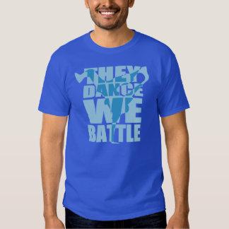 Sie tanzen, wir kämpfen (Weiß) Shirt