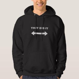 Sie taten es hoodie