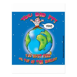 Sie taten es! Sie müssen euch auf die Welt fühlen Postkarte