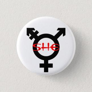 Sie Transgender Runder Button 2,5 Cm