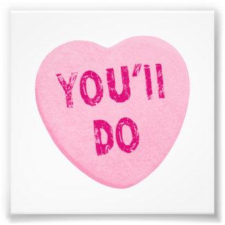Sie tun lustige Valentinstag-Herz-Süßigkeit Photo Drucke