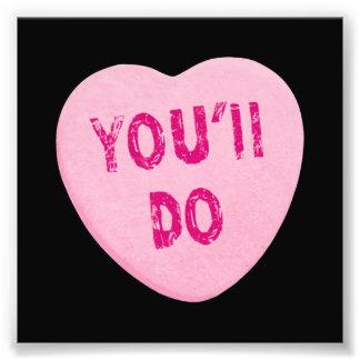 Sie tun lustige Valentinstag-Herz-Süßigkeit Photodruck