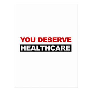 Sie verdienen Gesundheitswesen Postkarte