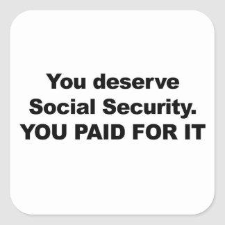 Sie verdienen Sozialversicherung Quadratischer Aufkleber