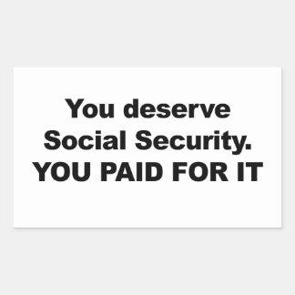 Sie verdienen Sozialversicherung Rechteckiger Aufkleber