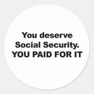 Sie verdienen Sozialversicherung Runder Aufkleber