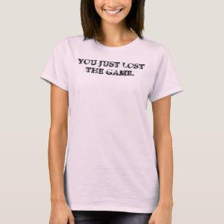 SIE VERLOREN GERADE THE GAME T-Shirt