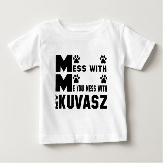 Sie verwirren mit meinem Kuvasz Baby T-shirt