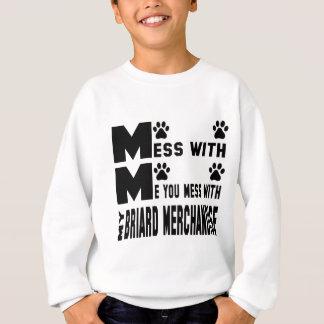 Sie verwirren mit meinen Briard Waren Sweatshirt