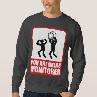 Sie werden überwacht sweatshirt