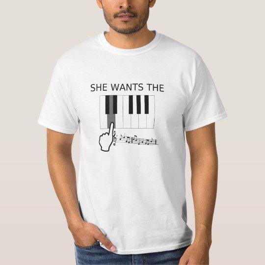 Sie will das D! (Anmerkung) - unglaublich witzig T T-Shirt