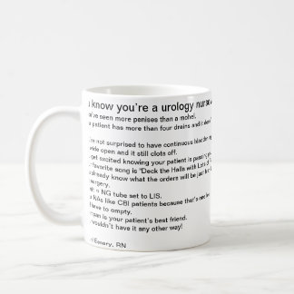 Sie wissen, dass Sie eine Urologiekrankenschwester Tasse