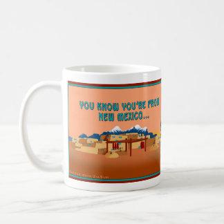 Sie wissen, dass Sie vom New Mexiko wenn… sind Kaffeetasse