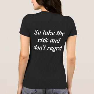 Sie wissen nicht, es sei denn Sie versuchen T-Shirt