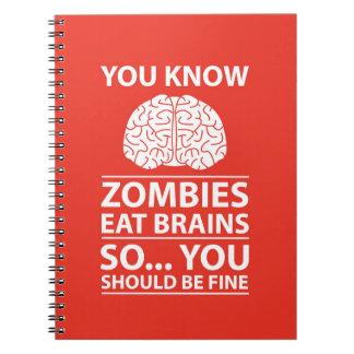 Sie wissen - Zombies essen Gehirn-Witz Spiral Notizblock