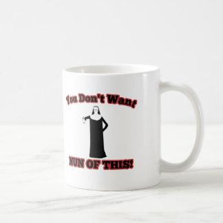 Sie wollen nicht Nonne von diesem! Kaffeetasse