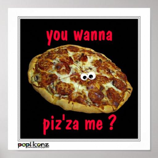 """""""Sie wollen zum piz'za mich?"""" humorvolles Parodie  Plakatdrucke"""